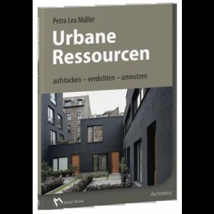 Urbane Ressourcen von Petra Lea Müller